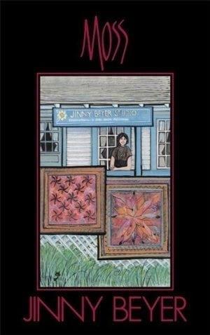 PBuckleyMoss-Waynesville-Ohio-CanadaGooseGallery-Art-Artist-Poster-JennyBeyer-Quilting