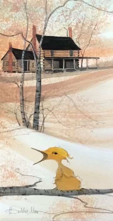P Buckley Moss original watercolor painting, one of a kind and painted by the artist's own hand. Yellow Fledgling bird in the foreground with a rust and gray log cabin on the hill. Other colors are peach, rose, gray and black.